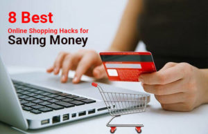 8 Best Online Shopping Hacks for Saving Money